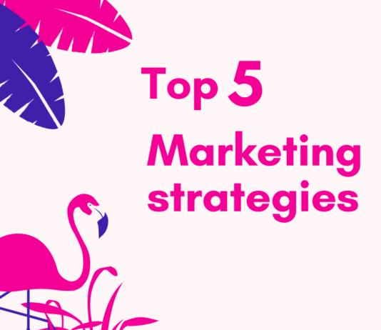Top 5 types of strategies