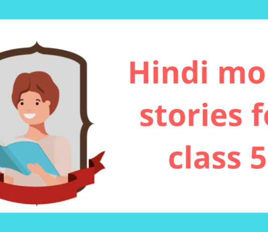 Hindi Moral Stories for class 5